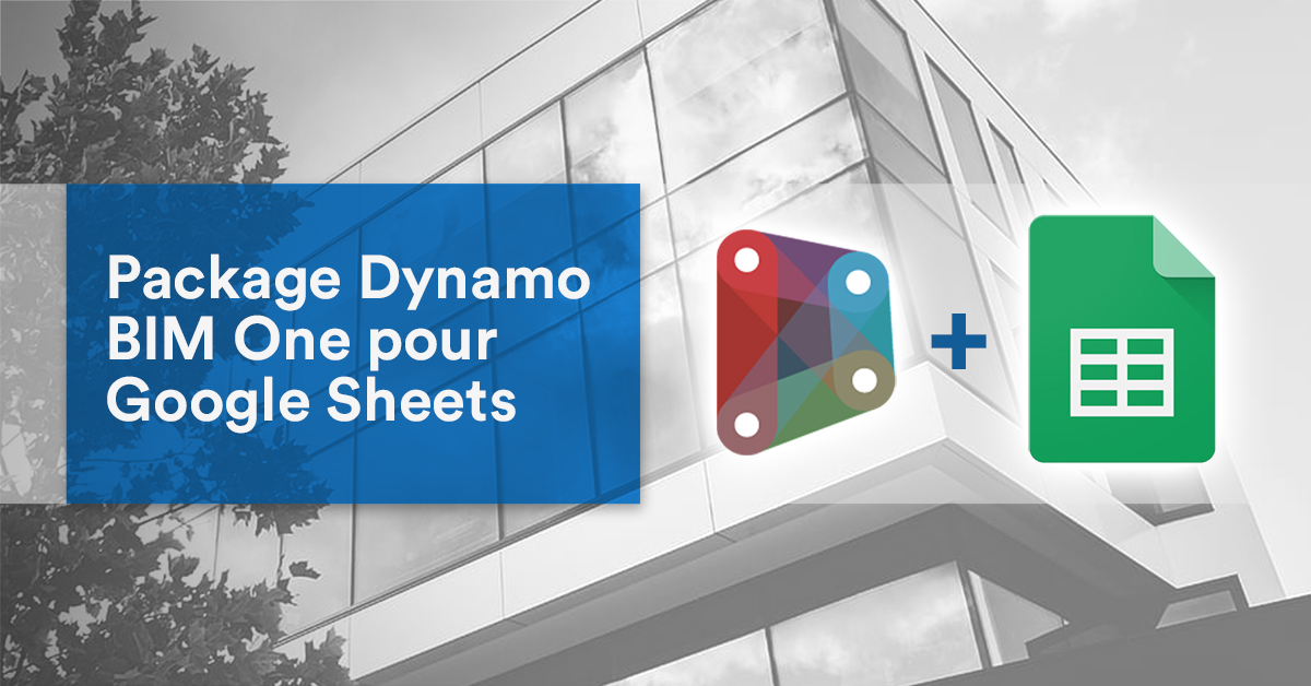 Package Dynamo BIM One pour Google Sheets